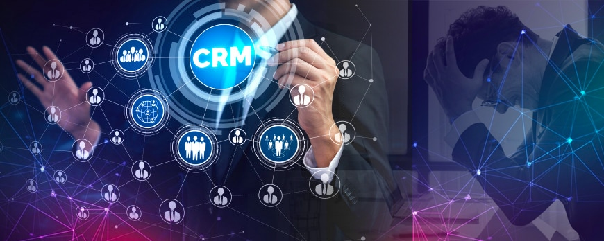 Why do CRM systems let you down?